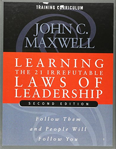 Learning The 21 Irrefutable Laws Of Leadership Second Edition Dvd