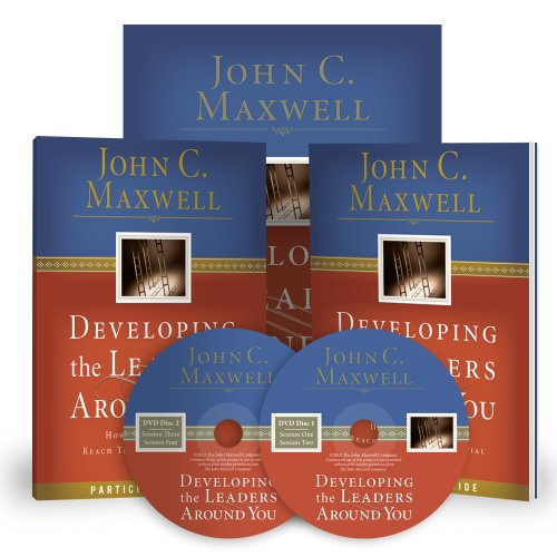 Developing the Leaders Around You: How to Help Others Reach Their Full Potential DVD Training Curriculum (0972592369) by John C. Maxwell