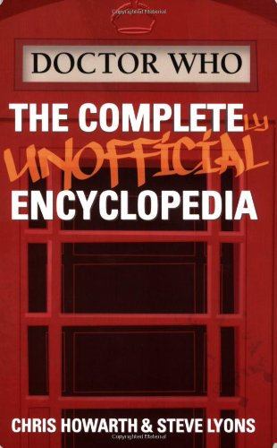 9780972595971: Doctor Who: The Completely Unofficial Encyclopedia