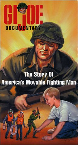 9780972597517: GI Joe Documentary The Story Of America's Movable Fighting Man [VHS]