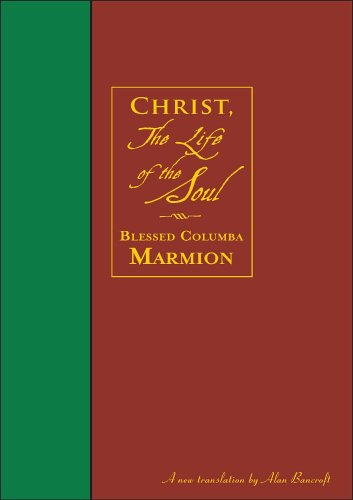 9780972598149: Christ, the Life of the Soul