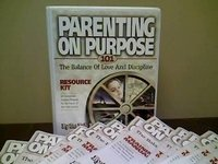 9780972600217: Parenting on Purpose 101: The Balance of Love and Discipline