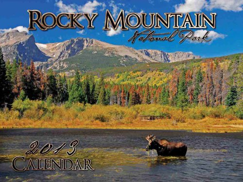 9780972602235: 2013 Rocky Mountain National Park Wall Calendar