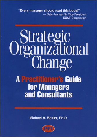 9780972606400: Strategic Organizational Change, First Edition