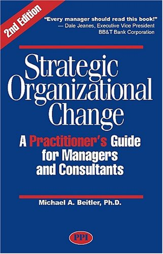 9780972606424: Strategic Organizational Change, Second Edition