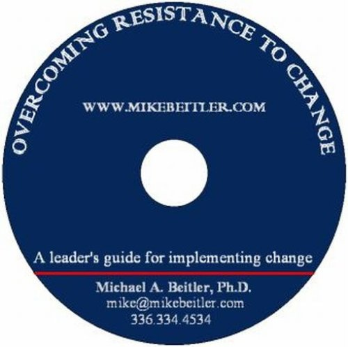 9780972606448: Overcoming Resistance to Change