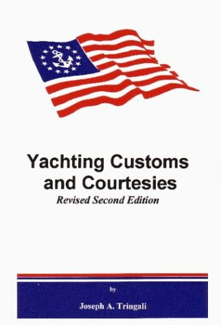 9780972606813: Yachting Customs and Courtesies