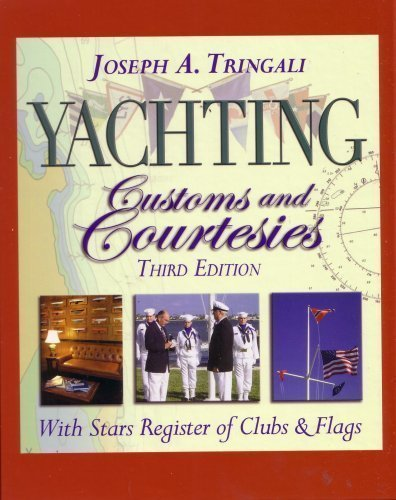 9780972606837: Yachting Customs and Courtesies -- Third Edition