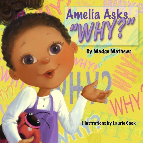 Amelia Asks Why?: Madge Mathews