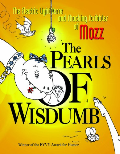 The Pearls of Wisdumb [Hardcover] by Mozz: Mozz