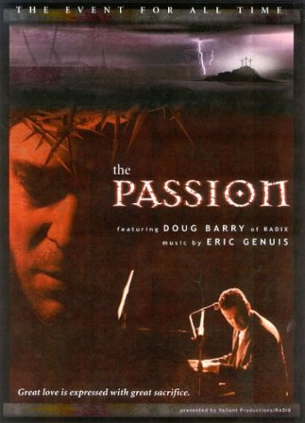 9780972613583: The Passion