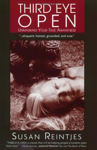 9780972615907: Third Eye Open: Unmasking Your True Awareness