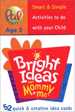 9780972617024: Bright Ideas for Mommy & Me: Age 2