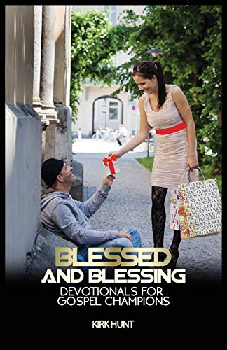9780972617901: Blessed And Blessing: Devotionals For Gospel Champions