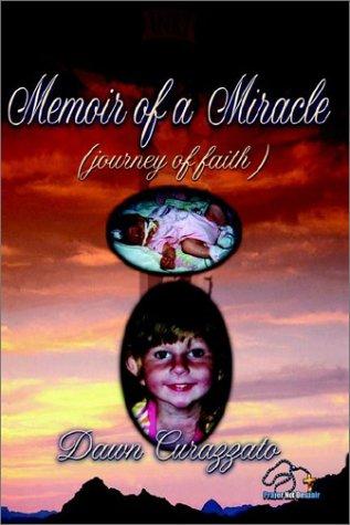 9780972618304: Memoir of a Miracle
