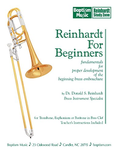 9780972618595: Reinhardt For Beginners for Trombone, Euphonium or Baritone in Bass Clef: Fundamentals for proper development of the beginning brass embouchure