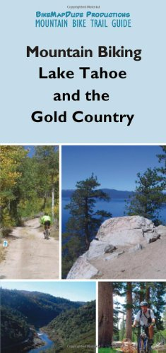 9780972622271: Mountain Biking Lake Tahoe and the Gold Country
