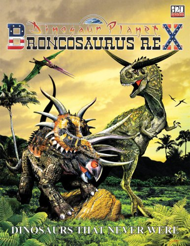 DINOSAUR PLANET (Brontosaurus Rex): Dinosaurs That Never Were: Various