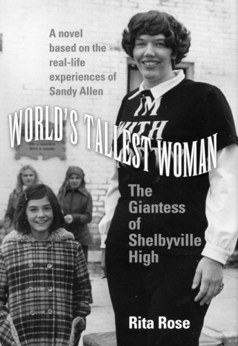9780972627337: World's Tallest Woman: The Giantess of Shelbyville High