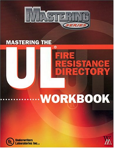 Mastering the UL Directory of Fire Resistance,: Marketing, W
