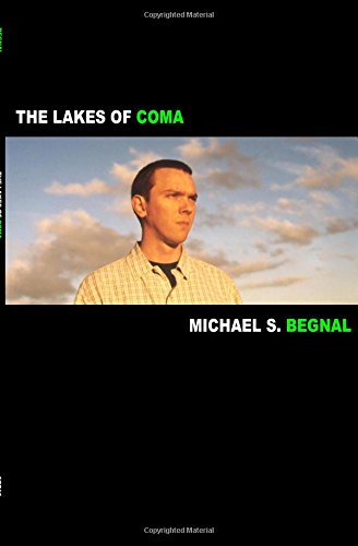 The Lakes of Coma: Michael Begnal