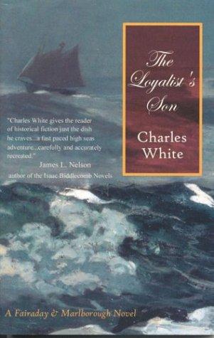 9780972630306: The Loyalist's Son (Fairaday & Marlborough Novels)