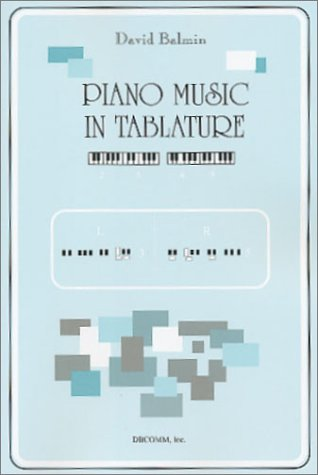 9780972631501: Piano Music in Tablature
