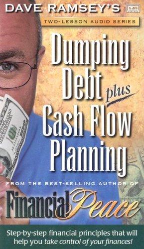 Dumping Debt Plus Cash Flow Planning: Ramsey, Dave