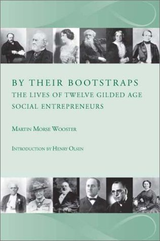 9780972633406: By Their Bootstraps:The Lives of Twelve Gilded Age Social Entrepreneurs