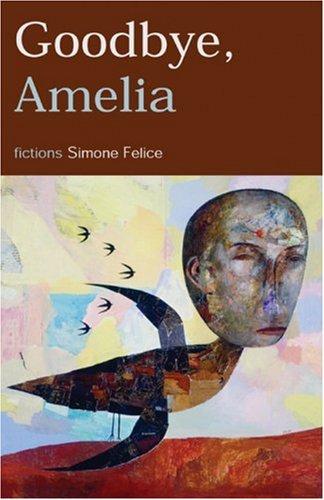 9780972635790: Goodbye, Amelia