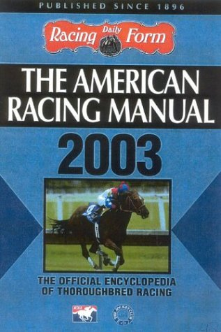 The American Racing Manual 2003: Davidowitz, Steve