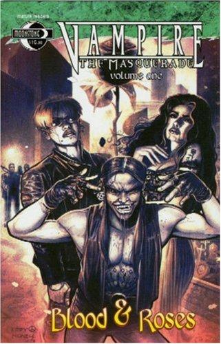 Vampire The Masquerade Volume 1: Blood and: Rafael Nieves
