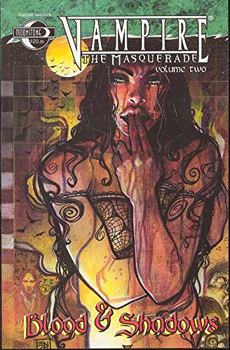 Vampire The Masquerade Volume 2: Blood and Shadows (0972644350) by Robert Weinberg; Stefan Petrucha; Eric Griffin; Richard Clark; Jerry DeCaire; Vince Locke; James Lowder; David Gallaher
