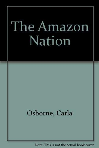 9780972644471: The Amazon Nation