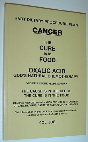 Cancer The Cure Is In The Food: Col. Joe