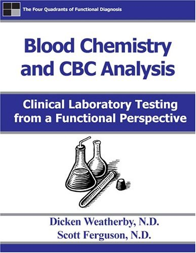 9780972646901: Blood Chemistry and CBC Analysis: Clinical Laboratory testing from a Functional Perspective