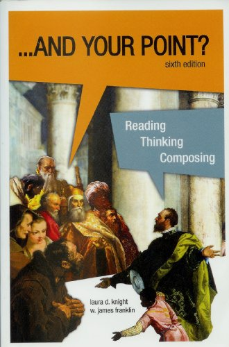 9780972647373: ... And Your Point? Reading, Thinking, Composing