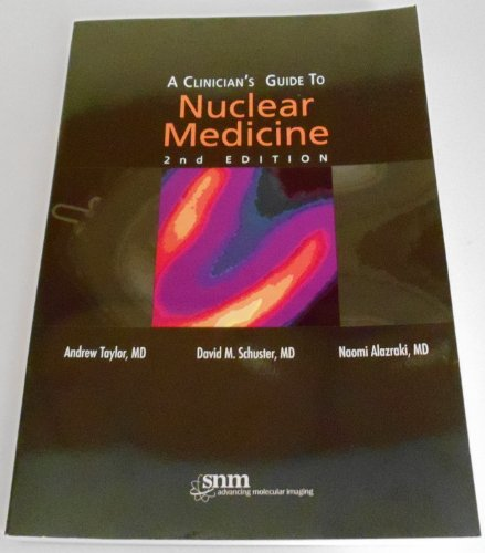 9780972647878: A Clinician's Guide to Nuclear Medicine