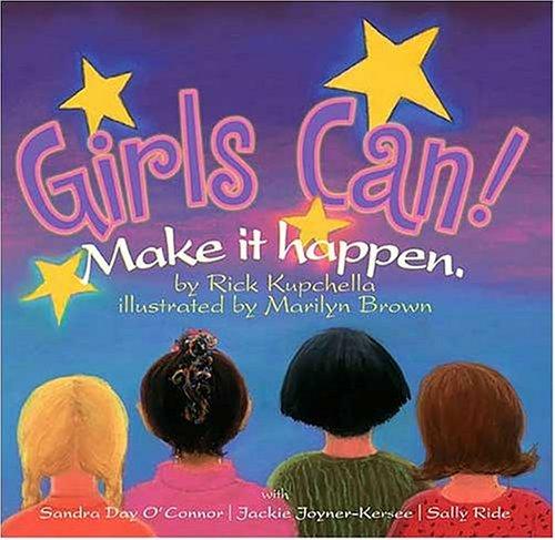 9780972650434: Girls Can!: Make It Happen