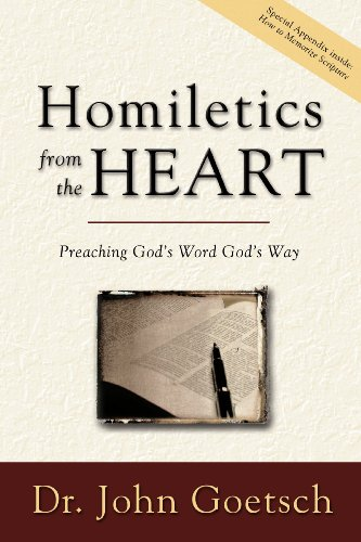 9780972650625: Homiletics from the Heart: Preaching God's Word God's Way
