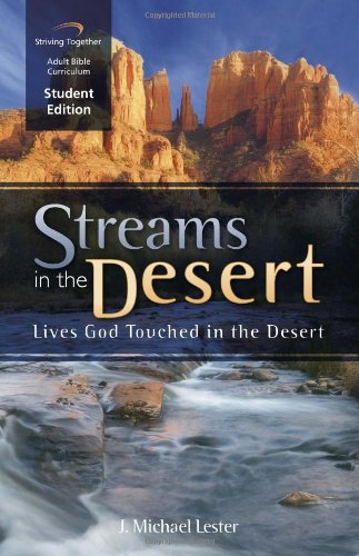 9780972650694: Streams in the Desert Curriculum: Lives God Touched in the Desert (Student Edition)
