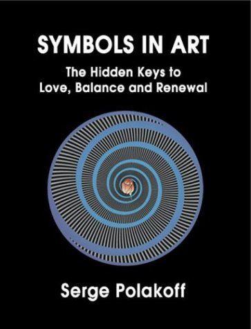 9780972654920: Symbols in Art: The Hidden Keys to Love, Balance and Renewal