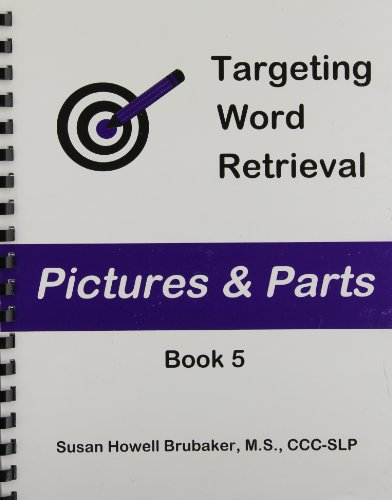 9780972656047: Targeting Word Retrieval: Pictures & Parts: Book 5