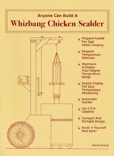 9780972656450: Anyone Can Build a Whizbang Chicken Scalder