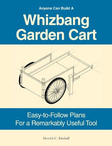 9780972656481: Anyone Can Build A Whizbang Garden Cart