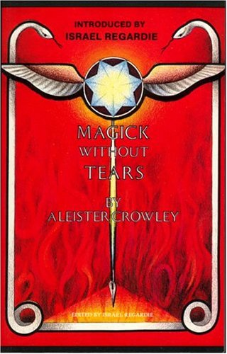 9780972658355: Magick Without Tears