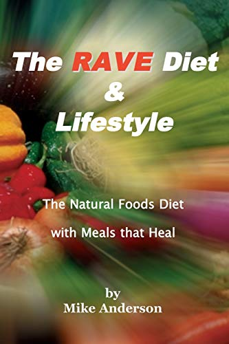 The RAVE Diet & Lifestyle - 3rd Edition
