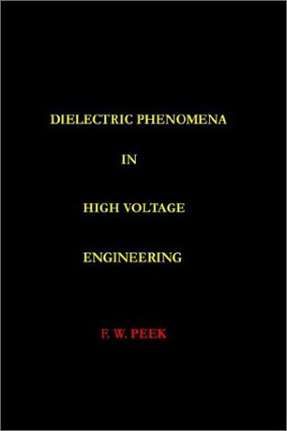 9780972659666: Dielectric Phenomena In High Voltage Engineering