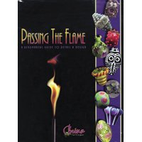 9780972660204: Passing the Flame - A Beadmaker's Guide to Detail and Design