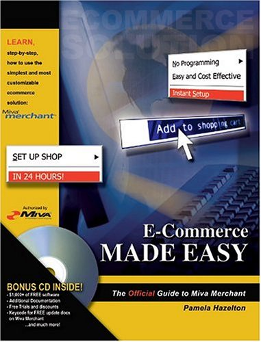 9780972660471: E-Commerce Made Easy: The Official Guide to Miva Merchant